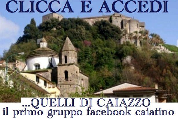 Quelli di Caiazzo – Primo gruppo Facebook caiatino